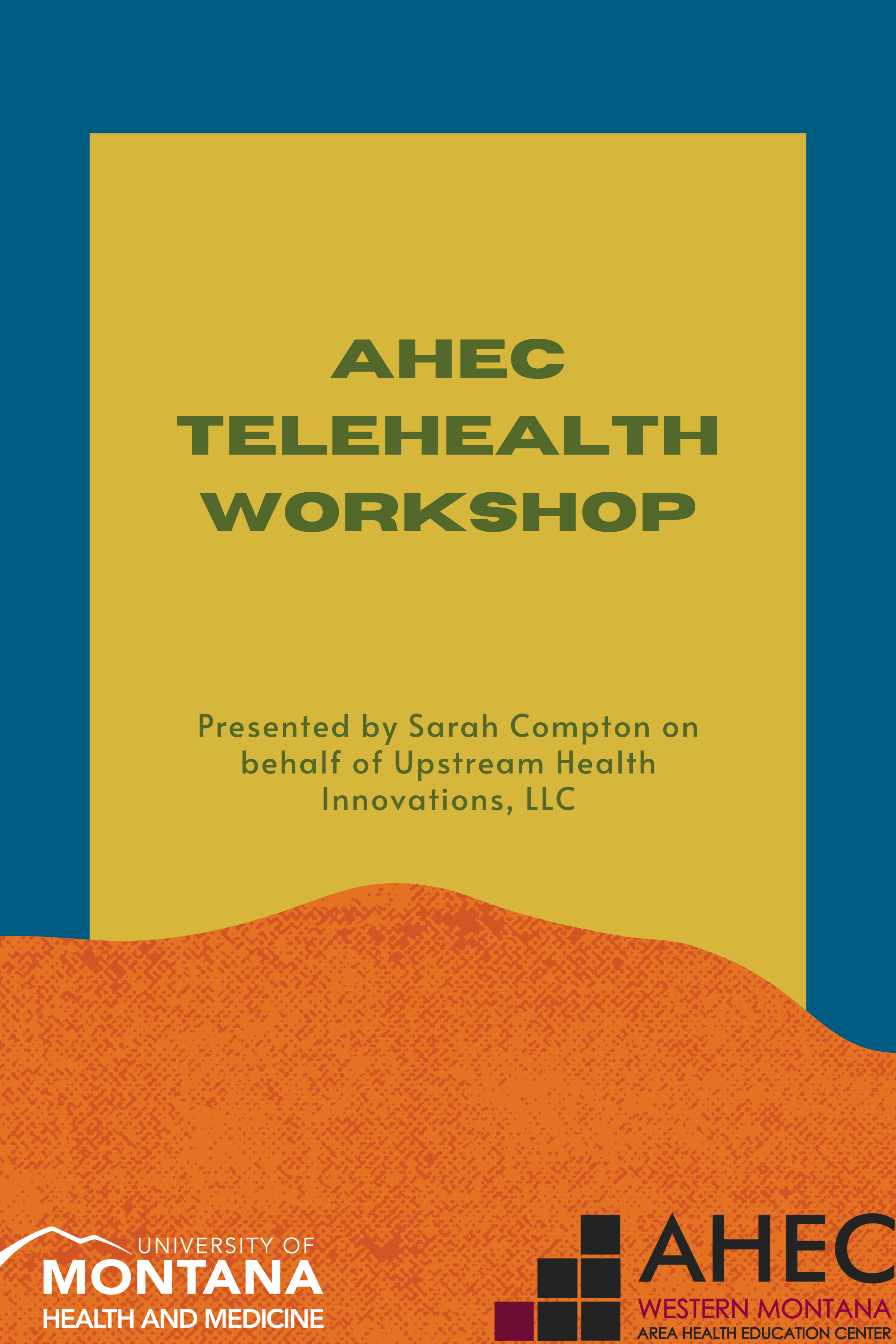 AHEC Telehealth Workshop